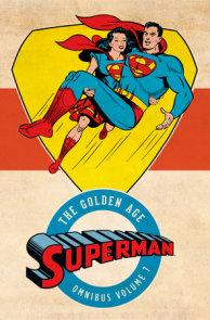 Superman: The Golden Age Omnibus Vol. 7