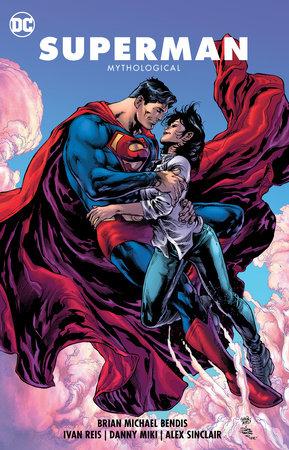 Superman Vol. 4: Mythological by Brian Michael Bendis