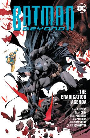 Batman Beyond Vol. 8: The Eradication Agenda by Dan Jurgens