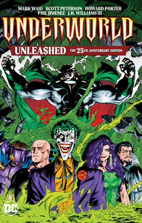 Underworld Unleashed: The 25th Anniversary Edition by Mark Waid