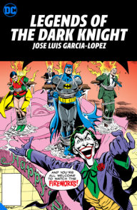 Legends of the Dark Knight: Jose Luis Garcia-Lopez