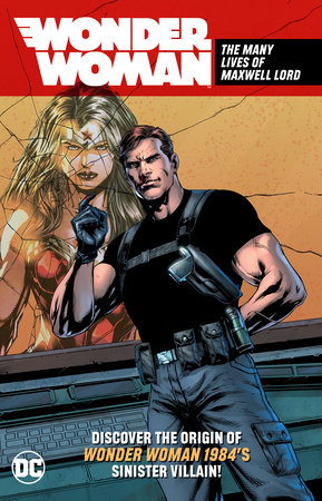 Wonder Woman: The Many Lives of Maxwell Lord by Various