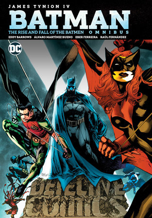Batman: The Rise and Fall of the Batmen Omnibus by James Tynion IV