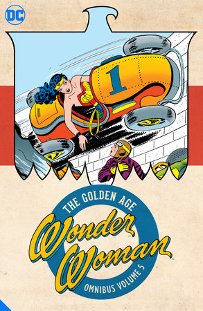 Wonder Woman: The Golden Age Omnibus Vol. 5 by Various