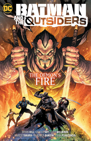 Batman & the Outsiders Vol. 3: The Demon's Fire by Bryan Hill