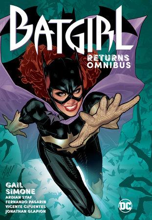 Batgirl Returns Omnibus by Gail Simone