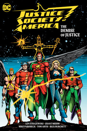 Justice Society of America: The Demise of Justice by Len Strazewski