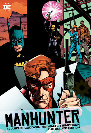 Manhunter By Archie Goodwin And Walter Simonson Deluxe Edition by Archie Goodwin