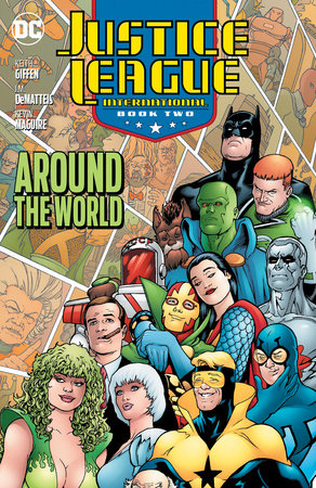 Justice League International Book Two: Around the World by Keith Giffen and J.M. Dematteis