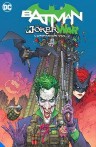 Batman: The Joker War Companion Vol. 2