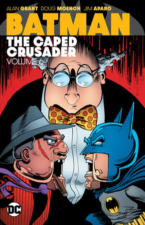 Batman: The Caped Crusader Vol. 6 by Various