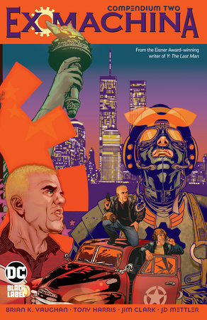 Ex Machina Compendium Two by Brian K. Vaughan