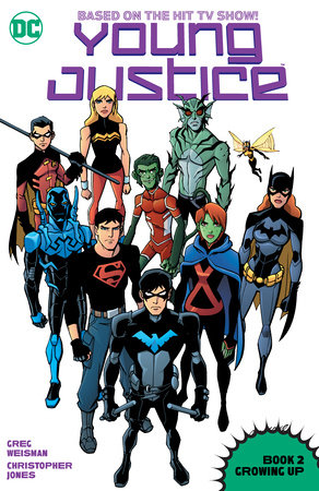 Young Justice Book Two: Growing Up by Greg Weisman