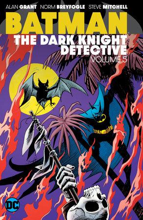 Batman: The Dark Knight Detective Vol. 5 by Alan Grant