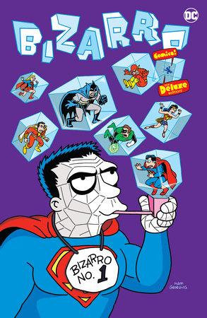 Bizarro Comics The Deluxe Edition by Chris Duffy