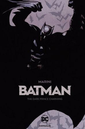 Batman: The Dark Prince Charming by Enrico Marini
