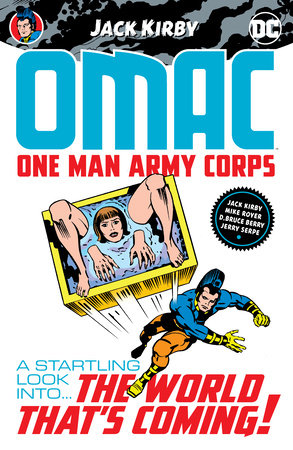 OMAC: One Man Army Corps by Jack Kirby by Jack Kirby
