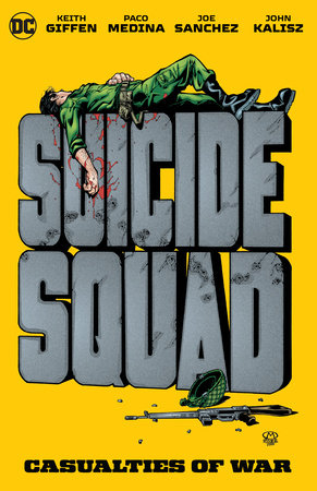 Suicide Squad: Casualties of War by Keith Giffen
