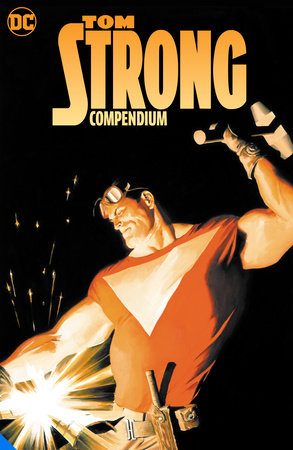 Tom Strong Compendium by Alan Moore