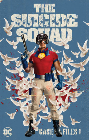 The Suicide Squad Case Files 1 by Gerry Conway
