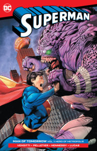 Superman: Man of Tomorrow Vol. 1: Hero of Metropolis