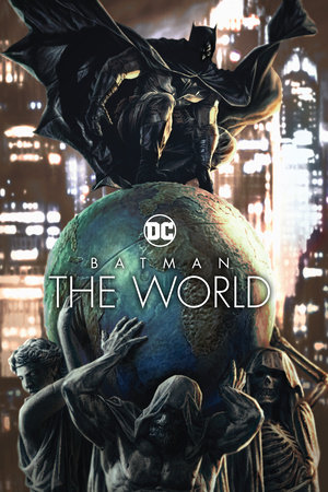 Batman: The World by Various
