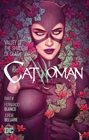 Catwoman Vol. 5: Valley of the Shadow of Death by Ram V.