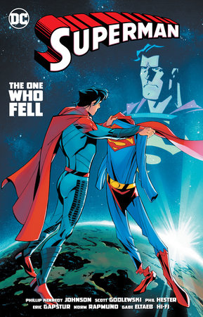Superman Vol. 1: The Man Who Fell by Phillip Kennedy Johnson