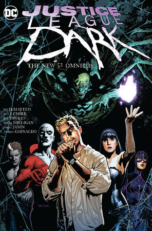 Justice League Dark: The New 52 Omnibus by Peter Milligan and J.M. Dematteis