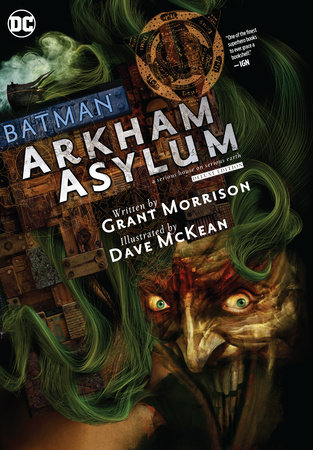 Batman: Arkham Asylum The Deluxe Edition by Grant Morrison