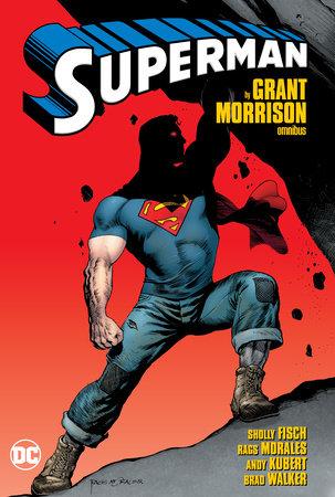Superman by Grant Morrison Omnibus by Grant Morrison