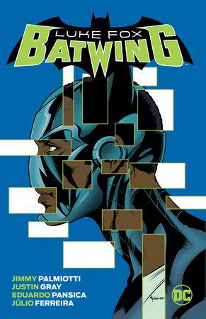 Batwing: Luke Fox by Jimmy Palmiotti