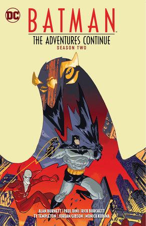 Batman: The Adventures Continue Season Two by Paul Dini and Alan Burnett