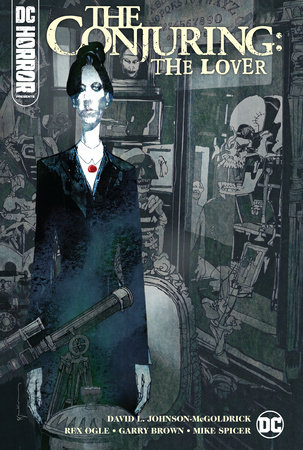DC Horror Presents: The Conjuring: The Lover by Various