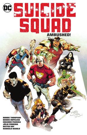 Suicide Squad Vol. 2: Ambushed! by Various