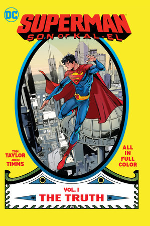 Superman: Son of Kal-El Vol. 1: The Truth by Various