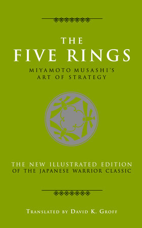 The Five Rings by Musashi Miyamoto