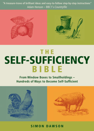 The Self-Sufficiency Bible by Simon Dawson