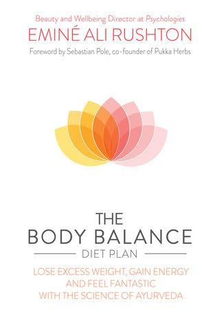 The Body Balance Diet Plan by Eminé Ali Rushton
