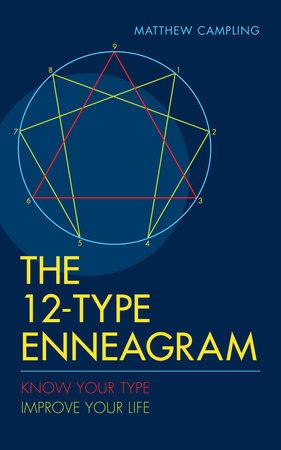 The 12-Type Enneagram by Matthew Campling