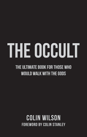 The Occult by Colin Wilson