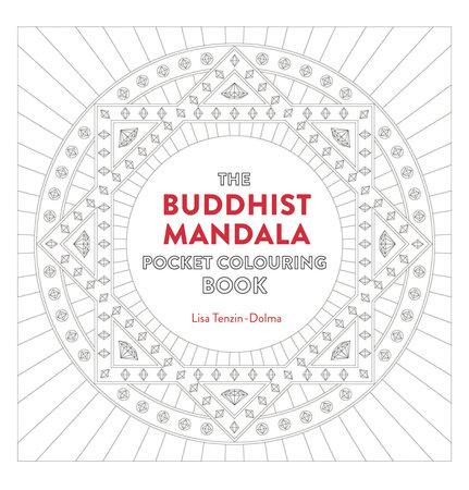 Buddhist Mandala Pocket Coloring Book by Lisa Tenzin-Dolma