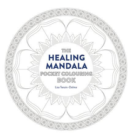 Healing Mandala Pocket Coloring Book by Lisa Tenzin-Dolma