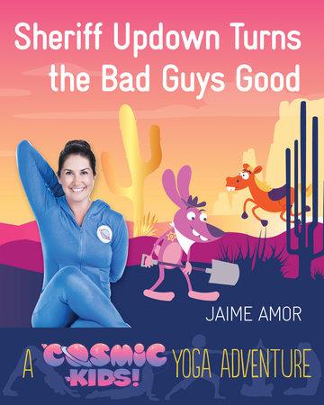 Sheriff Updown Turns the Bad Guys Good by Jaime Amor