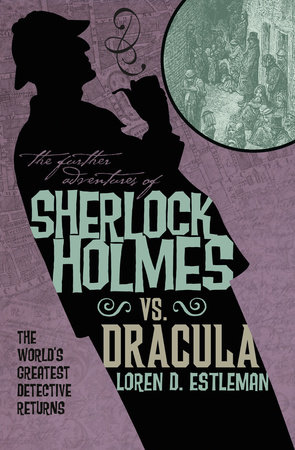 The Further Adventures of Sherlock Holmes: Sherlock Vs. Dracula by Titan Books
