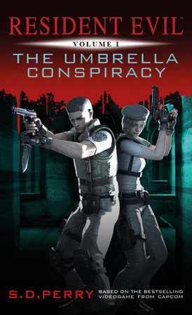 Resident Evil: The Umbrella Conspiracy by S.D. Perry