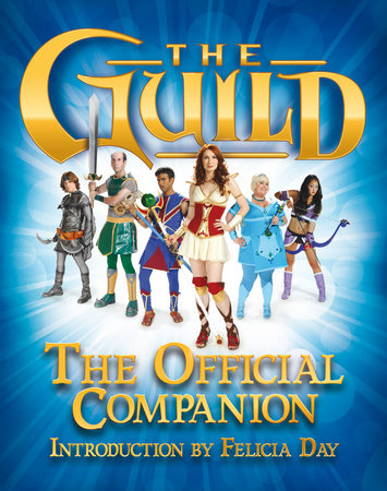 The Guild: The Official Companion by Titan Books