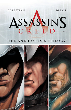 Assassin's Creed: The Ankh of Isis Trilogy by Eric Corbeyran