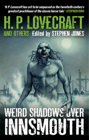 Weird Shadows Over Innsmouth by
