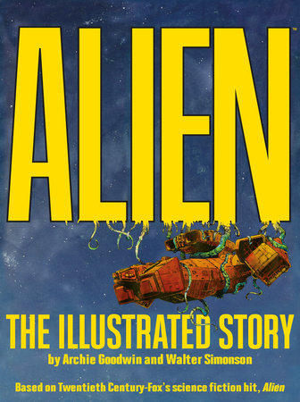 Alien: The Illustrated Story (Facsimile Cover Regular Edition) by Archie Goodwin